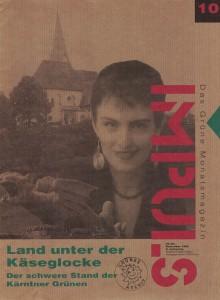 auf dem Titelbild: Karin Prucha, die Spitzenkandidatin der Kärntner Grünen für die Landtagswahl 1994.