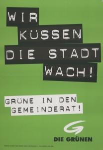Wir küssen die Stadt wach. Plakat zur Gemeinderatswahl 1997 in Kärnten.
