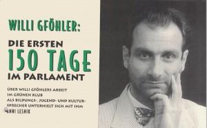 Der niederösterreichische Nationalratsabgeordnete Willi Gföhler über seine ersten 150 Tage im Parlament.