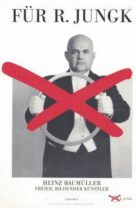 Der Aktionskünstler Heinz Baumüller warb für Robert Jungk.