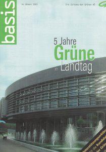 """Die """"Basis"""" über fünf Jahre Grüne im Niederösterreichischen Landtag."""