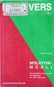 Martin Hobek: Molotow-Müsli.