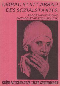 Programm für eine ökologische Sozialpolitik, herausgegeben von der Alternativen Liste Graz.