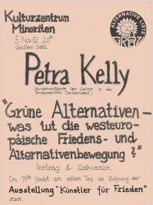 Am selben Tag wie die Gründungsversammlung sprach Petra Kelly in Graz über die westeuropäische Friedens- und Alternativenbewegung.