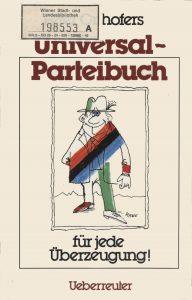 """Peter Orthofers """"Universal-Parteibuch für jede Überzeugung"""" ist im Ueberreuter-Verlag erschienen."""