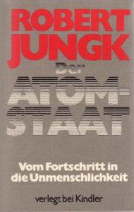 """eine andere Ausgabe des """"Atomstaat"""" von Robert Jungk."""