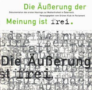 Dokumentation des ersten Hearings zur Medienfreiheit in Österreich.